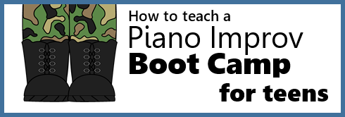 Piano Improv Boot Camp for Teens – Part 1