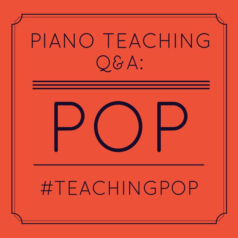 Piano Teaching Q&A: Piano Pop Music   The Teaching Studio