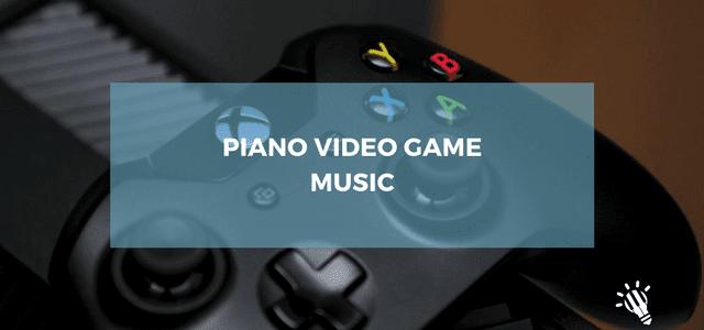 Piano Video Game Music - Creative Music Education