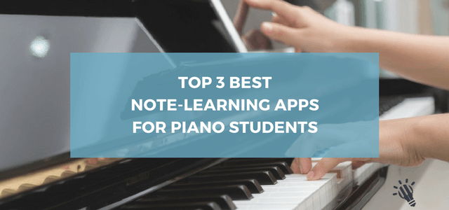 Top 3 best note-learning apps for piano students - Creative