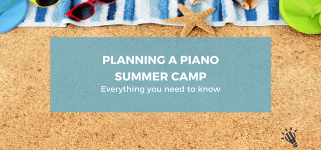 planning piano summer camp