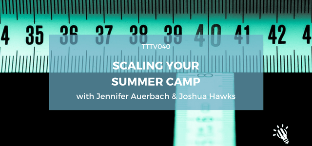 summer camp with auerbach and joshua hawks