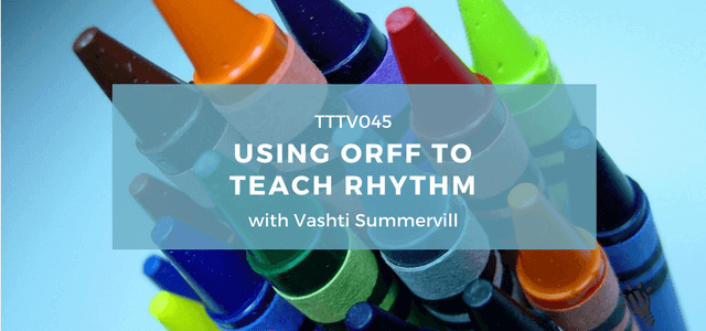 orff to teach rhythm vashti summervill