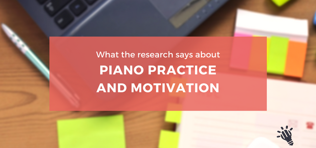 what-the-research-says-about-piano-practice-and-motivation