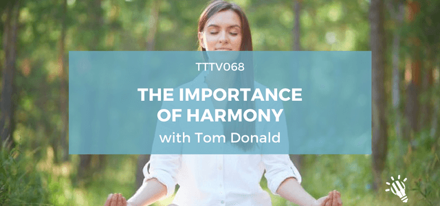 TTTV068: The Importance of Teaching Harmony with Tom Donald