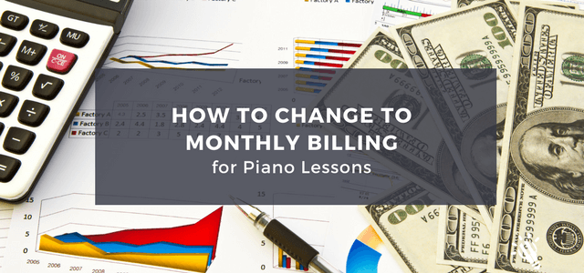 piano lessons monthly billing