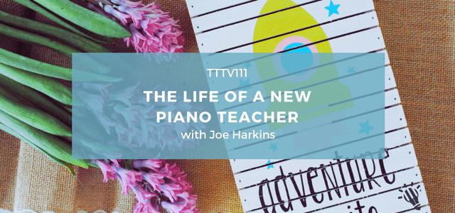 piano teacher life joe harkins