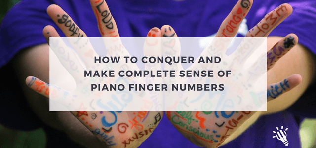 How-to-Conquer-and-Make-Complete-Sense-of-Piano-Finger-Numbers