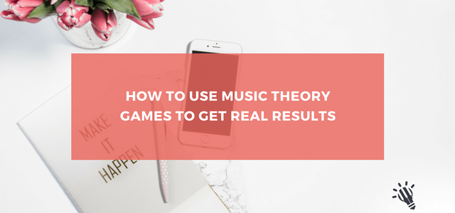 How-to-Use-Music-Theory-Games-to-Get-Real-Results